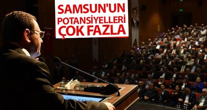 Başkan Şahin: Samsun'un Potansiyelleri Çok Fazla