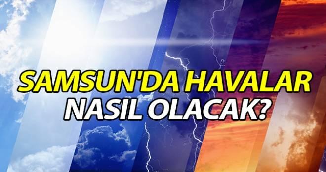 15 Ekim Samsun'da Hava Durumu