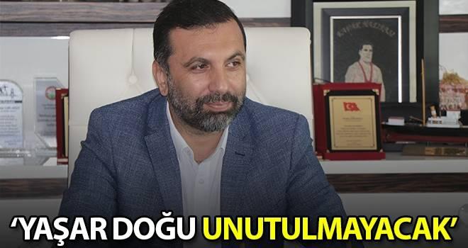 Başkan Sarıcaoğlu: Yaşar Doğu Unutulmayacak