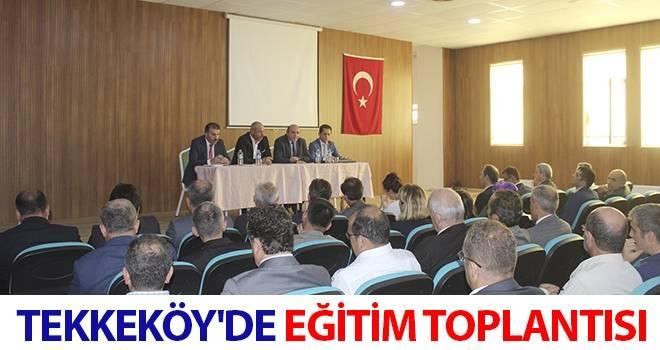 Tekkeköy'de Eğitim Toplantısı