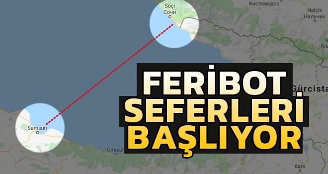 Samsun'dan Soçi'ye feribot seferleri başlıyor