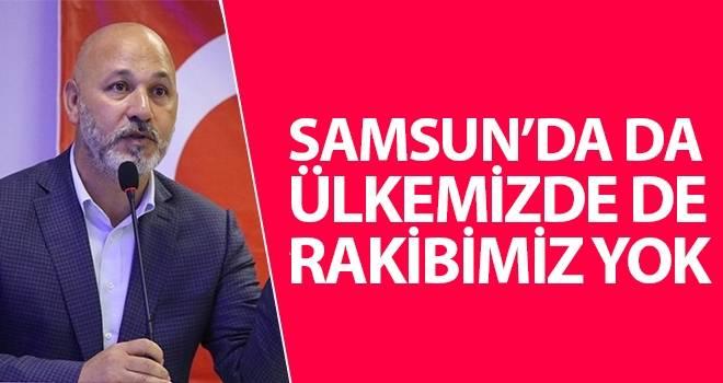 Başkan Karaduman: Samsun'da da Ülkemizde de Rakibimiz Yok
