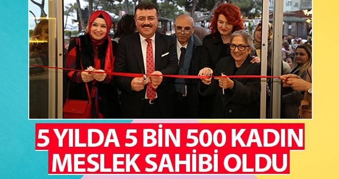 Başkan Taşçı: 5 yılda 5 bin 500 kadın meslek sahibi oldu