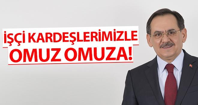 Başkan Demir: İşçi kardeşlerimizle omuz omuza!..