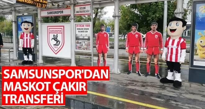 Samsunspor'dan Maskot Çakır Transferi