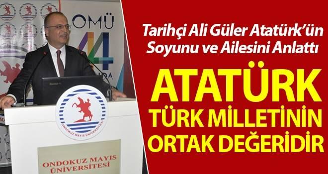 Tarihçi Ali Güler Atatürk'ün Soyunu ve Ailesini Anlattı