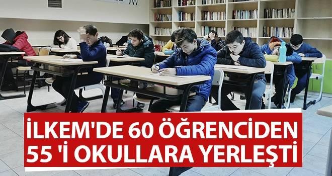 İLKEM'de 60 Öğrenciden 55 'i Okullara Yerleşti