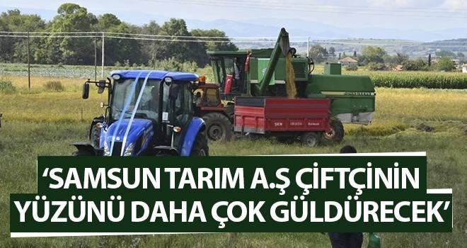 Başkan Şahin: Samsun Tarım A.Ş Çiftçinin Yüzünü Daha Çok Güldürecek