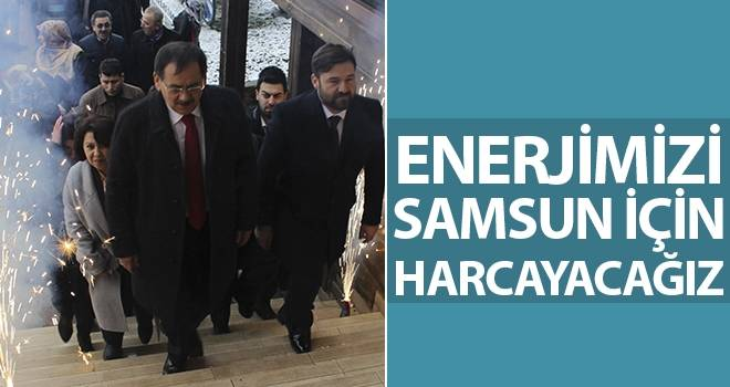 Mustafa Demir: Enerjimizi Samsun İçin Harcayacağız
