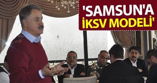 'Samsun'a İKSV Modeli'