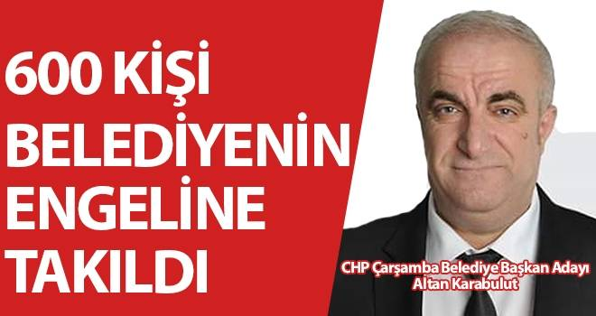 CHP Çarşamba Belediye Başkan Adayı Altan Karabulut: