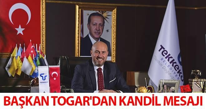 Başkan Togar'dan Kandil Mesajı