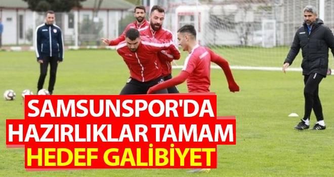 Samsunspor'da Hazırlıklar Tamam Hedef Galibiyet