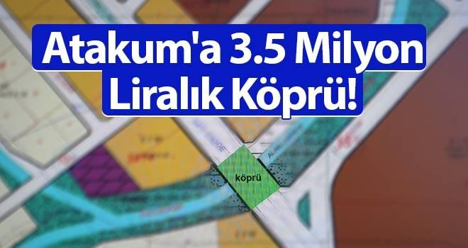 Atakum'a 3.5 Milyon Liralık Köprü!