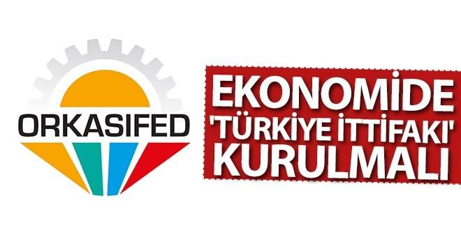 Ekonomide 'Türkiye İttifakı' kurulmalı