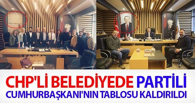 CHP'li belediyede Partili Cumhurbaşkanı'nın tablosu kaldırıldı
