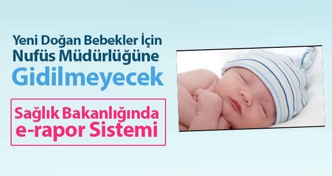 Yeni Doğan Bebekler İçin Nüfus Müdürlüğüne Gidilmeyecek
