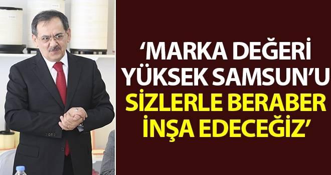 Mustafa Demir; Marka değeri yüksek Samsun'u sizlerle beraber inşa edeceğiz