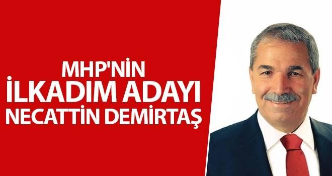 MHP'nin İlkadım adayı Necattin Demirtaş