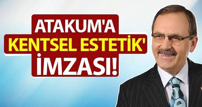 Başkan Şahin: Atakum'a 'Kentsel Estetik' imzası!