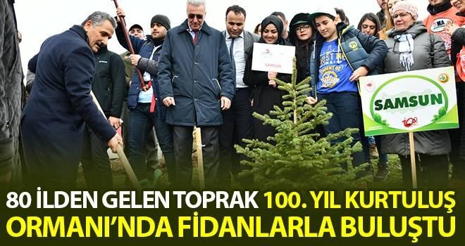 80 İlden Gelen Toprak 100. Yıl Kurtuluş Ormanı'nda Fidanlarla Buluştu