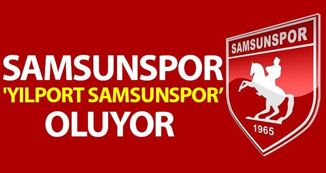Samsunspor, 'Yılport Samsunspor' oluyor
