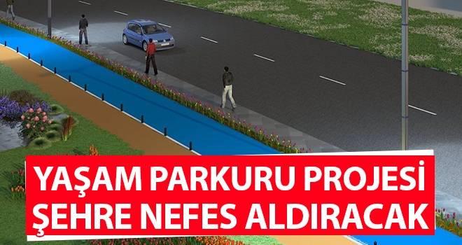 Yaşam Parkuru Projesi Şehre Nefes Aldıracak