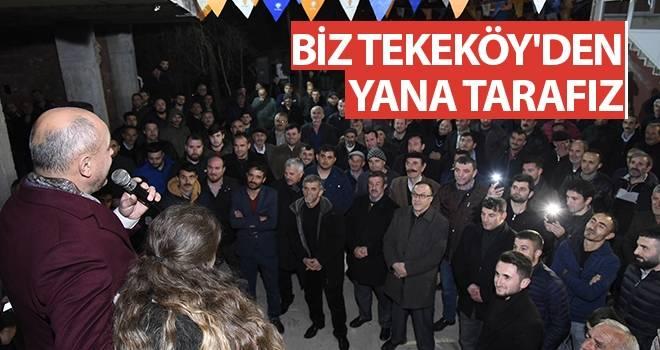 Başkan Togar: Biz Tekeköy'den Yana Tarafız