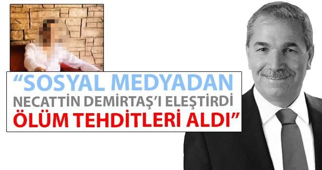 Necattin Demirtaş'ı eleştiren Göktuğ D.; TEHDİT EDİLİYORUM..!