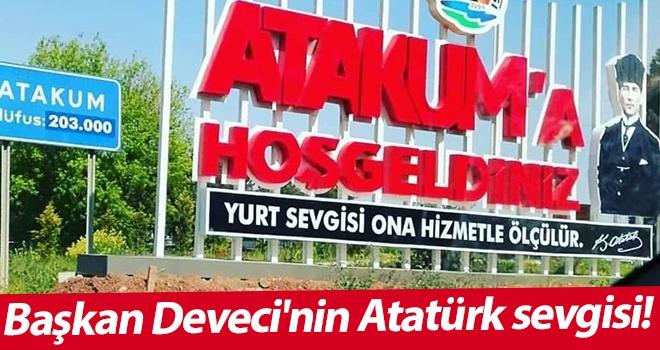 Başkan Deveci'nin Atatürk sevgisi!