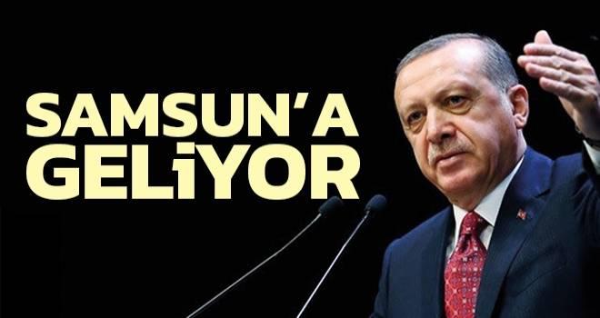Cumhurbaşkanı Recep Tayyip Erdoğan Samsun'a geliyor
