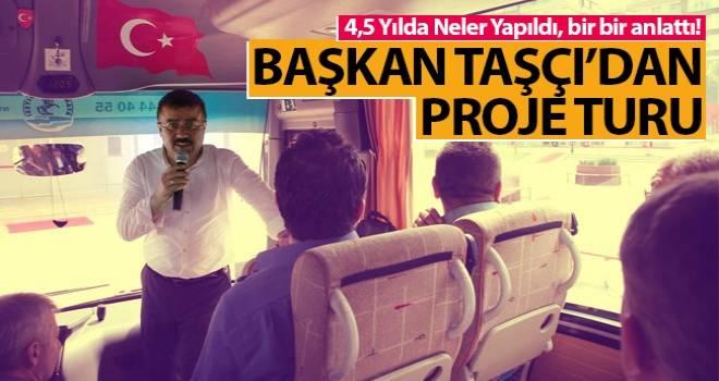 Başkan Taşçı 4,5 yılda yapılan projeleri bir bir anlattı..!