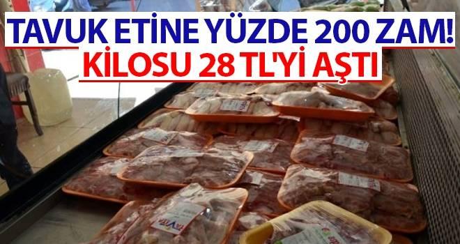 Tavuk etine Yüzde 200 zam! Kilosu 28 TL'yi aştı