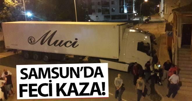 Samsun'da TIR Kazası